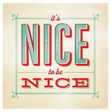 nice to be