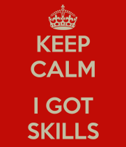 keep-calm-i-got-skills